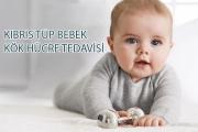 Kıbrıs Tüp Bebek Kök Hücre Tedavisi