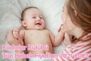 Kadınlar Kulübü Tüp Bebek Fiyatları 2021-2022